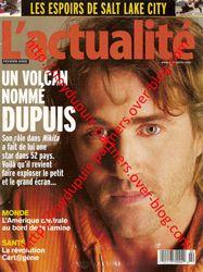 Roy Dupuis: un pouvoir déconcertant
