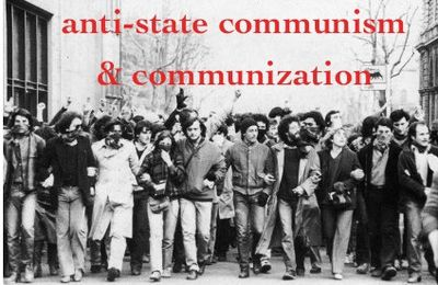 Claude Guillon   « Communisation » : l'impensable projet