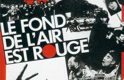 Le fond de l'air est rouge, film de Chris Marker