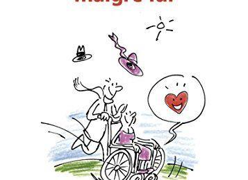 François-Marie et Sylvie Pons - Le fauteuil roulant malgré lui (Avis)