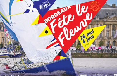Bordeaux fête son fleuve, du 26 avril au 4 juin 2017.