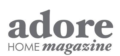 """I adore """"adore Home magazine"""""""