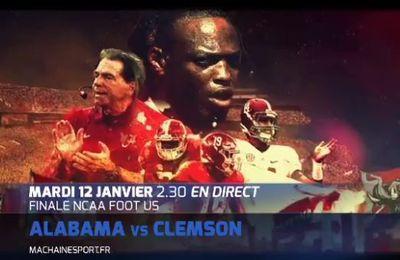 [Mar 12 Jan] Foot US (Finale NCAA) Dans la nuit de lundi à mardi à 02h30 en direct sur Ma Chaîne Sport, Clemson défie Alabama pour le titre de champion universitaire 2015 !