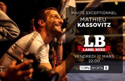 [Infos TV] Mathieu Kassovitz invité exceptionnel de Label Boxe ce vendredi sur beIN SPORTS 2 !