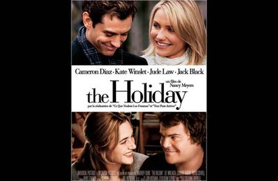The Holiday : 10 choses que vous ne saviez pas sur le film