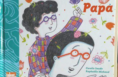 Des livres pour fêter les papas [chut, les enfants lisent #20]