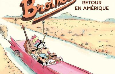 "Davide Cali & Ronan Badel, ""The Bacon Brothers : Retour en Amérique"""