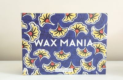 My little box d'août: Wax mania