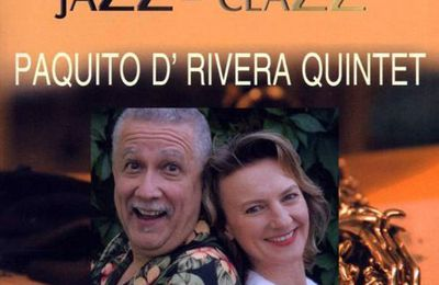 PAQUITO D'RIVERA: JAZZ CLAZZ