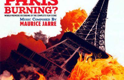 Is Paris Burning? (Paris brule-t-il?) - Die komplette Einspielung der Musik von Maurice Jarre