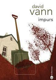 Impurs, de David Vann