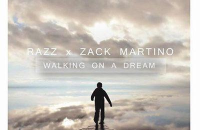 Walking 0n A Dream (Razz & Zack Martino Remix)