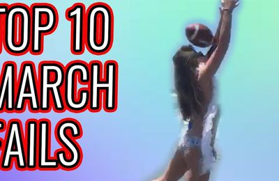 Compilation Break top 10 des fails mars 2017