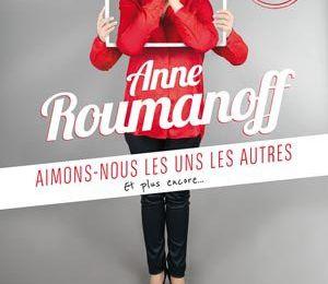 """Anne Roumanoff : """"Aimons-nous les uns les autres"""" à l'Alhambra"""