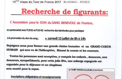 TOUR DE FRANCE 2017 - PASSAGE A VILLENEUVE LES BOULOC - RECHERCHE DE FIGURANTS PAR L'ASSOCIATION DU DON DU SANG DE FRONTON