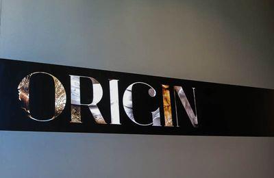 ORIGIN, l'exposition