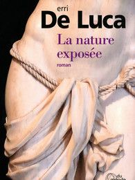 La nature exposée - Erri de Luca