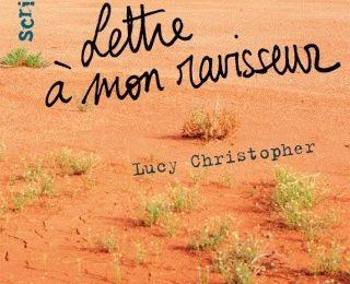 Lettre à mon ravisseur de Lucy Christopher