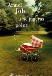 Tu ne jugeras point (A. Job)