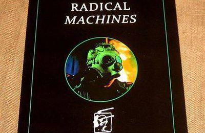 """Les réseaux de la Méduse - Eric Brogniet """"Radical Machines"""""""