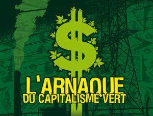 L'appel des éco-charlatans et la promotion du capitalisme vert