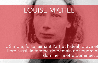 ★ Louise Michel, dite Enjolras (1830-1905)