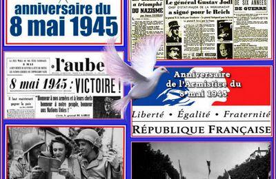 Le 8 mai 1945 -  victoire des Alliés et capitulation de l'Allemagne nazie