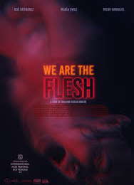 L'ETRANGE FESTIVAL 2016 - critique de WE ARE THE FLESH de Emiliano Rocha Minter (Mexique)