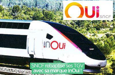 SNCF rebaptise ses TGV avec sa marque InOui ! #InOui