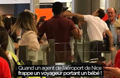 Quand un agent de l'aéroport de Nice frappe un voyageur portant un bébé ! #clash