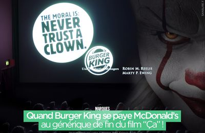 "Quand Burger King se paye McDonald's au générique de fin du film ""Ça"" ! #nevertrustaclown"