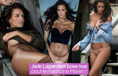 Jade Lagardère pose nue pour le magazine Maxim ! #sexy