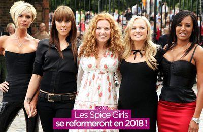 Les Spice Girls se reformeront en 2018 ! #SpiceGirls