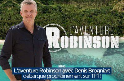 L'aventure Robinson avec Denis Brogniart débarque prochainement sur TF1 ! #laventurerobinson
