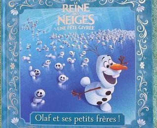 Olaf et ses petits frères! La Reine des Neiges Une fête givrée