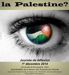 Journée de réflexions à l'Université de Bourgogne : Où en est la Palestine?