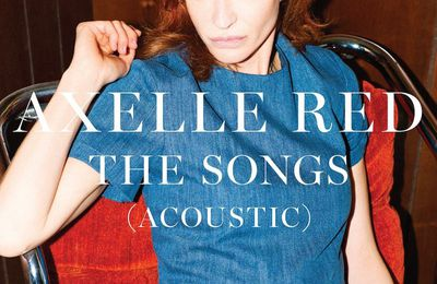"Axelle Red, ""The Songs (Acoustic)"""