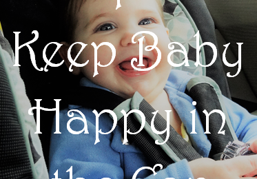 5 Ways to Keep Baby Happy in the Car