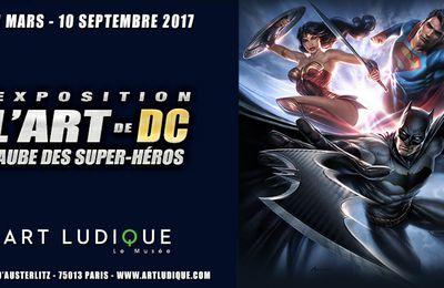 LA PROCHAINE EXPO DU MUSÉE ART LUDIQUE SERA CONSACRÉE A... L'UNIVERS DC COMICS !