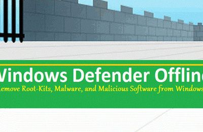 Windows Defender Offline Tool - Scan et mise à jour Windows Defender hors-ligne