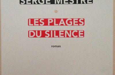 Les plages du silence de Serge Mestre