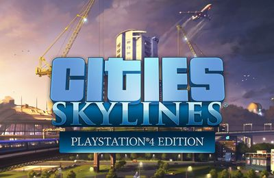 [TEST] Cities Skyline Version PS4.