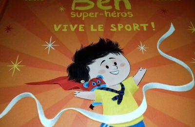 """[Papathèque] Lecture : """"Ben super-héros : vive le sport !"""" (éditions Hachette Enfants)"""