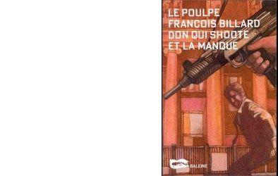François BILLARD : Don qui shoote et la manque.