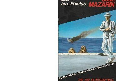 Jean MAZARIN : Sus aux pointus.