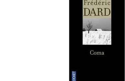 Frédéric DARD : Coma.