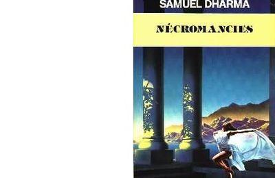 Samuel DHARMA : Nécromancies.