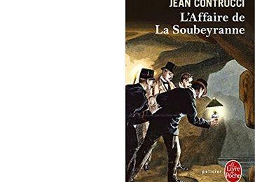 Jean CONTRUCCI : L'affaire de La Soubeyranne.