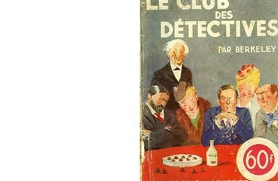 Anthony BERKELEY : Le club des détectives