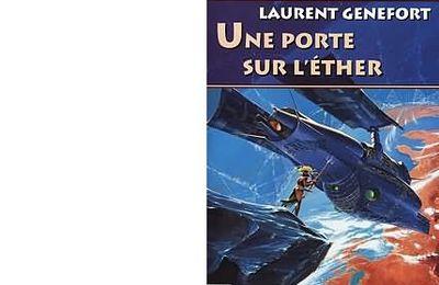 Laurent GENEFORT : Une porte sur l'éther.